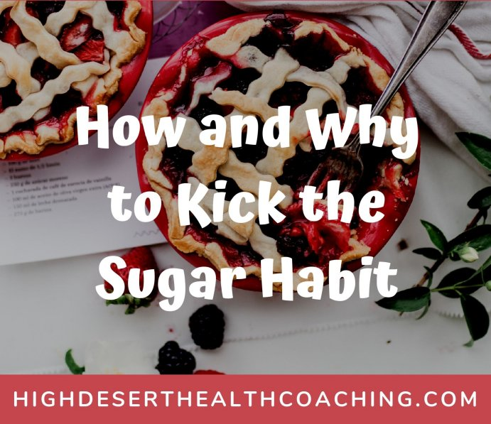 How and Why to Kick the Sugar Habit